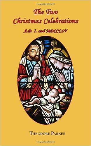 Ilmaiset e-kirjat lataavat pdf-tiedoston The Two Christmas Celebrations A.D. I. and MDCCCLV 1604500263 Suomeksi PDF FB2