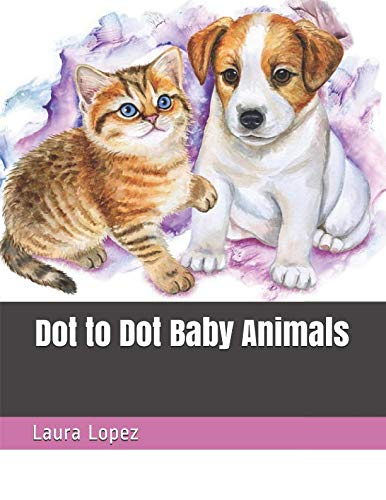 Animals Adults And Babies (Dot to Dot Baby Animals (Large Print Adult Dot to Dot)