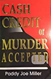 img - for Cash, Credit, Or Murder Accepted book / textbook / text book