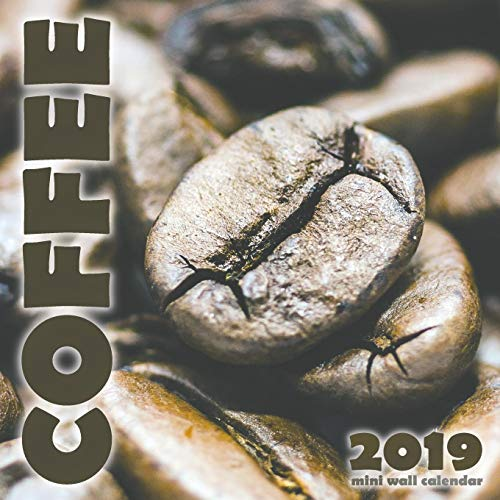 Coffee 2019 Mini Wall Calendar by Wall Publishing
