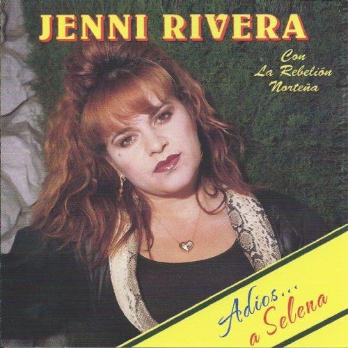 Jenni Rivera Stream or buy for $8.99 · Adios a Selena