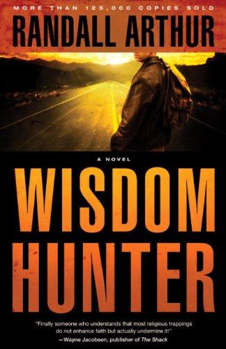 Wisdom Hunter: A Novel