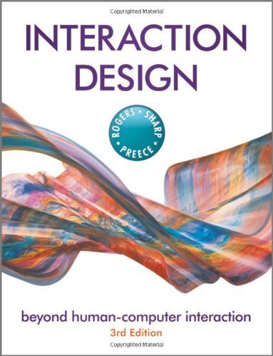 Interaction Design Beyond Human - Computer Interaction by Rogers, Yvonne, Sharp, Helen, Preece, Jenny [Wiley,2011] [Paperback] 3RD EDITION