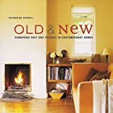 img - for Old and New: Combining Past and Present in Contemporary Homes by Katherine Sorrel (2002-09-19) book / textbook / text book