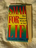 Smart for Life, Michael D. Chafetz, 0140131736