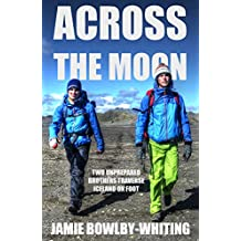 Across the Moon: Two Unprepared Brothers Traverse Iceland on Foot