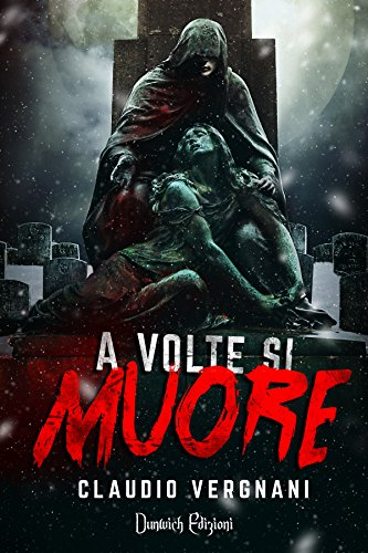 A Volte si Muore (Italian Edition) - Kindle edition by