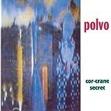 Cor-Crane Secret [Vinyl]