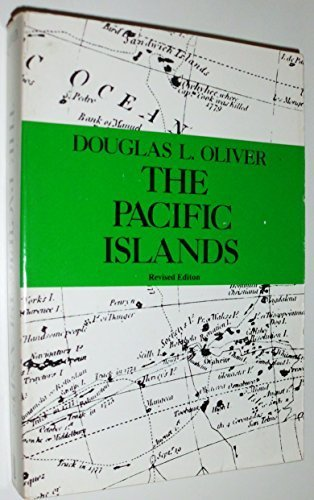 The Pacific Islands by Douglas L. Oliver (1986-04-02)