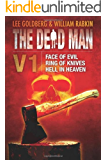 The Dead Man Vol 1: Face of Evil, Ring of Knives, and Hell in Heaven