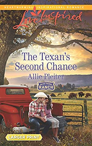 The Texan's Second Chance (Blue Thorn Ranch) - Chance Ranch