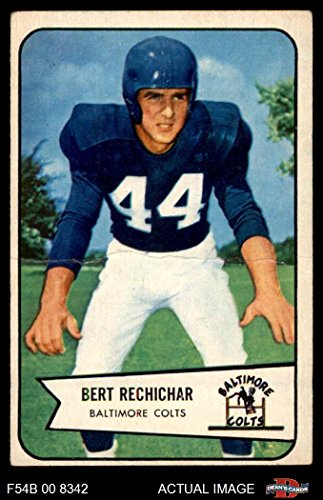 1954 Bowman # 26 Bert Rechichar Baltimore Colts (Football Card) Dean's Cards 2 - GOOD - Football Cards 1954