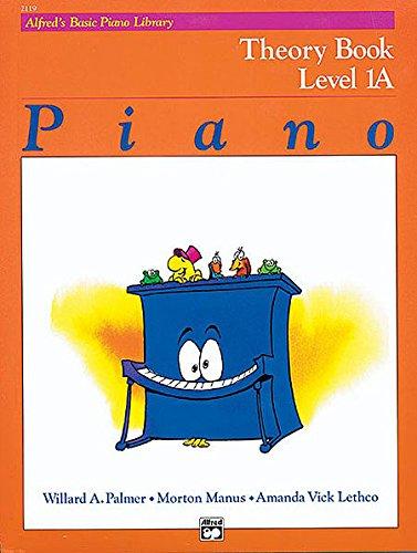 1a Alfreds Basic Piano - Alfred's Basic Piano Course: Theory Book, Level 1A by Willard A. Palmer, Manus Morton, Amanda Vick Lethco (1993) Paperback