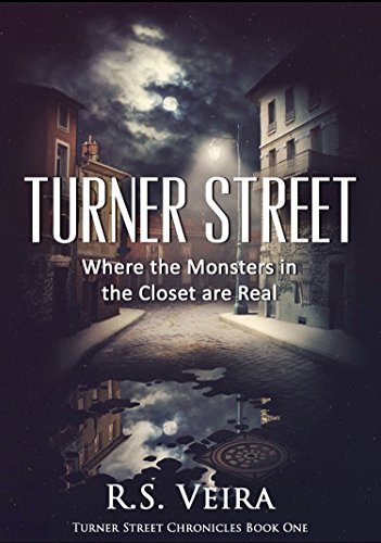 turner-street-where-the-monsters-in-the-closet-are-real-turner-street-chronicles-book-1