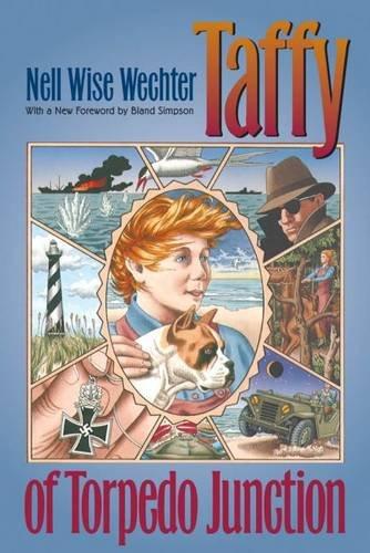 Taffy of Torpedo Junction (Chapel Hill Books)