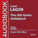 Starik Hottabych [The Old Genie Hottabych] | Lazar Lagin