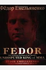 Fedor: The Fighting System of the World's Undisputed King of MMA Paperback