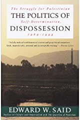 The Politics of Dispossession: The Struggle for Palestinian Self-Determination, 1969-1994 Kindle Edition