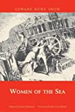 img - for Women of the Sea (paperback) (Snow Centennial Editions) book / textbook / text book