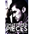 If I Break #4 Shattered Pieces