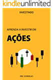 Aprenda a Investir em Ações