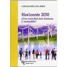 Horizonte 2050: ¿Una sociedad más humana y sostenible?