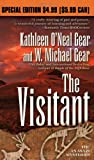 The Visitant, W. Michael Gear and Kathleen O'Neal Gear, 0765360004