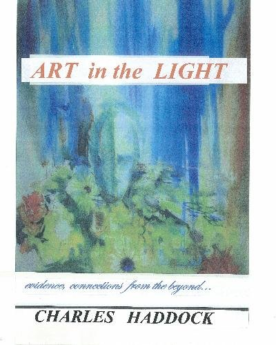 Read Online Art in the Light: evidence,connections to the beyond PDF