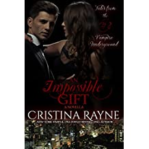 An Impossible Gift: A Novella (Tales from the Vampire Underground Story #2) (English Edition)