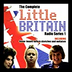 Little Britain: The Complete Radio Series 1 | Matt Lucas,David Walliams