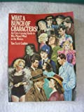 What a Bunch of Characters!, Tom S. Cadden, 0139519068