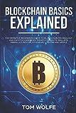 Blockchain Basics Explained: The Definitive