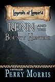 Renn And The Bounty Hunters: A Novella (Legends Of Lemuria)