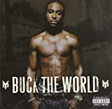 : Buck The World
