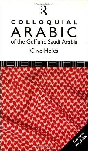 Colloquial Arabic of the Gulf and Saudi Arabia (Colloquial