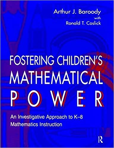 Book Fostering Children's Mathematical Power: An Investigative Approach To K-8 Mathematics Instruction by Baroody Arthur Baroody Arthur J. Wilkins Jesse L.M. Coslick Ronald T. (1998-09-01)