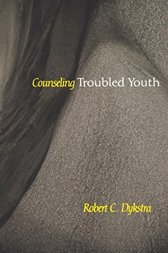 Counseling Troubled Youth (Counseling and Pastoral Theology)