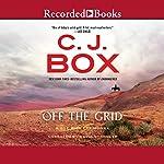 Off the Grid: A Joe Pickett Novel | C. J. Box