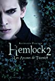 Arcanes de Thornhill. Hemlock Tome 2(les (English and French Edition)