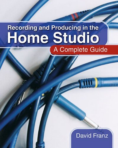 recording-and-producing-in-the-home-studio-a-complete-guide-includes-pro-tools-hints-and-tips