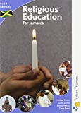 img - for Religious Education for Jamaica Book 1: Identity book / textbook / text book