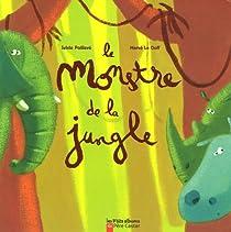 Le monstre de la jungle par Poillevé