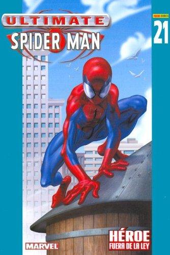 Ultimate Spider Man NB: 21 - Heroe Fuera de La Ley (Spanish Edition) ebook