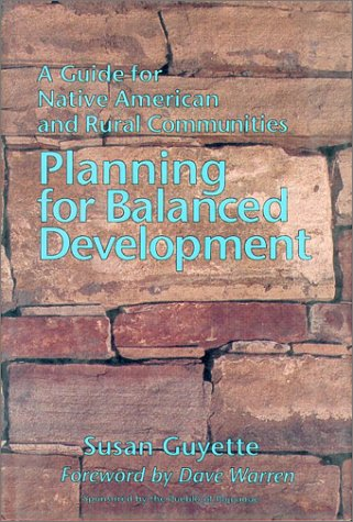 Planning for Balanced Development: A Guide for Native...