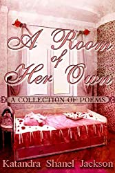A Room of Her Own (A Collection of Poems Book 1)