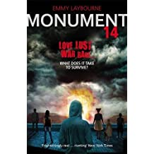 Monument 14 (Monument 14 Trilogy 1) by Emmy Laybourne (2013-04-04)