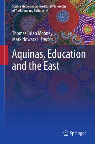 Aquinas, Education and the East (Sophia Studies in Cross-cultural Philosophy of Traditions and Cultures) Pdf