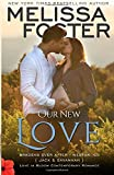 Our New Love (The Bradens: A Short Story): Bradens Ever After, Jack and Savannah (Love in Bloom: The Bradens) (Volume 7)