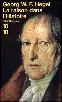 La Raison dans l'Histoire par Hegel