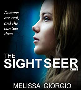 The Sight Seer (Silver Moon Saga Book 1) by [Giorgio, Melissa]